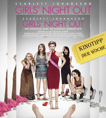 Kinotipp Der Woche Girls Night Out