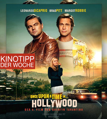 Kinotipp Der Woche One Upon Time In Hollywood