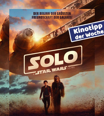 Kinotipp Der Woche Solo A Star Wars Story