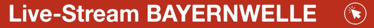 Live-Stream Bayernwelle Banner