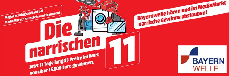 Aktion: Narrische 11 - Media Markt Traunstein / Traunreut 2019